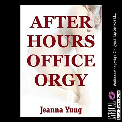 After Hours Office Orgy audiobook cover art