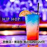 Hip-hop jazz music Restaurant / Beauty salon etc. In-Store Music