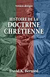 Histoire de la doctrine chrétienne: Version abrégée