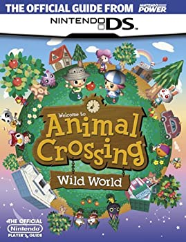 Official Nintendo Animal Crossing: Wild World Player's Guide 1598120050 Book Cover