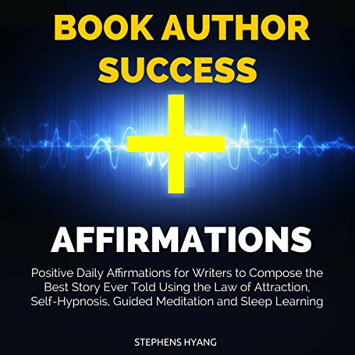 Book Author Success Affirmations audiobook cover art