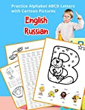 English Russian Practice Alphabet ABCD letters with Cartoon Pictures: Практика Английский русский алфавит буквы с Мультфильм Картинки (English ... & Coloring Vocabulary Flashcards Worksheets)