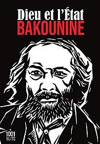 Dieu et l'Etat par Mikhaïl Bakounine