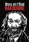 Dieu et l'Etat par Bakounine