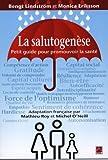 La salutogenèse - Petit guide pour promouvoir la santé
