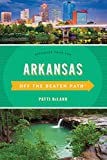 Arkansas Off the Beaten Path®: Discover Your Fun (Off the Beaten Path Series)