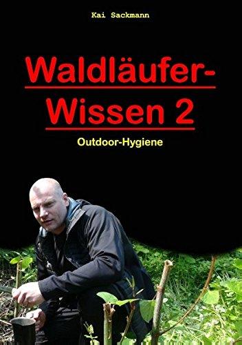 Waldläufer-Wissen 2: Outdoor-Hygiene