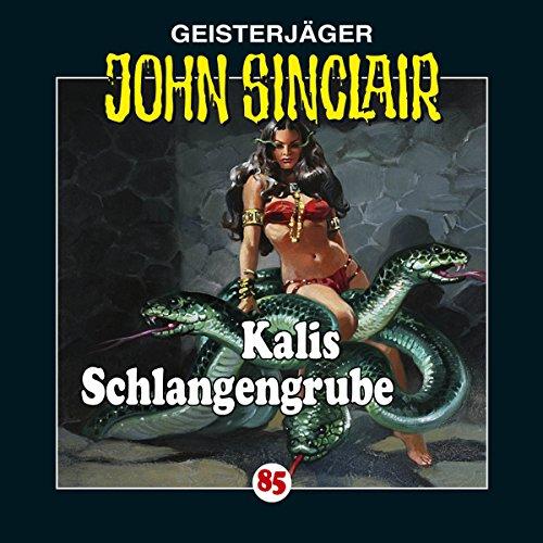 Kalis Schlangengrube (John Sinclair 85) Titelbild