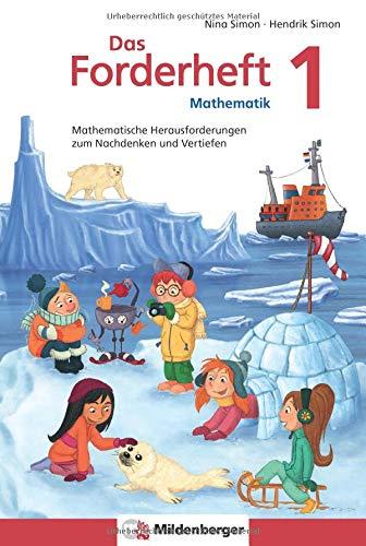 Das Forderheft Mathematik 1: Mathematische Herausforderungen zum Nachdenken und Vertiefen