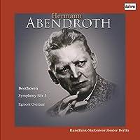 ベートーヴェン : 「エグモント」 序曲 | 交響曲 第3番 「英雄」 (Beethoven : Symphony No.3 | Egmonrt Overture / Hermann Abendroth | Rundfunk-Sinfonieorchester Berlin) [2LP] [Live Recording] [Limited Edition] [日本語帯・解説付] [Analog]