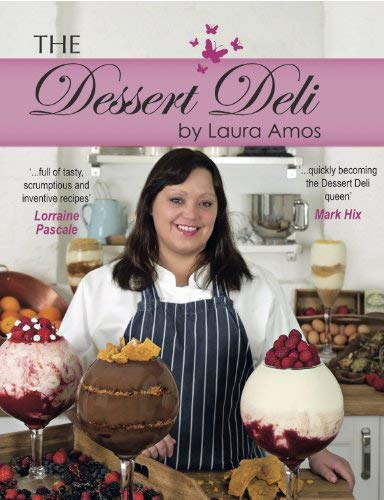[(The Dessert Deli)] [ By (author) Laura Amos ] [October, 2012]