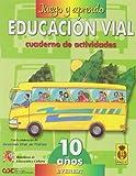 Juego y aprendo educación vial 5 (10 años): Cuaderno de actividades - 9788424176518