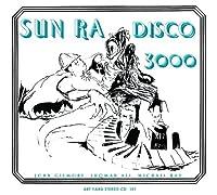 Disco 3000 by Sun Ra (2009-10-18)