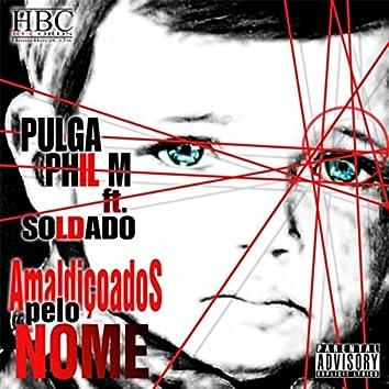 Amaldiçoados pelo Nome (feat. Soldado)