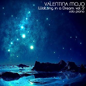 Waltzing in a Dream, Vol. 2