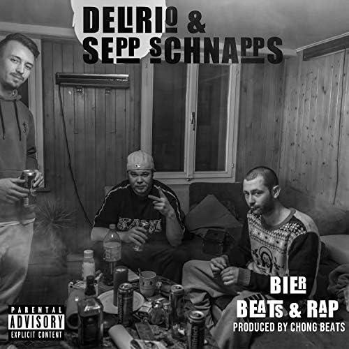 Delirio & Sepp Schnapps & Chong Beats