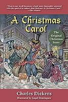 A Christmas Carol: The Original Christmas Story