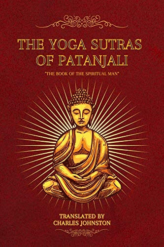 The Yoga Sutras of Patanjali: 'The Book of the Spiritual Man' (English Edition)