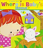 Where Is Baby's Home?: A Karen Katz Lift-the-Flap Book