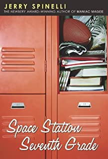By Jerry Spinelli Space Station Seventh Grade (Turtleback School & Library Binding Edition) [School & Library Binding]