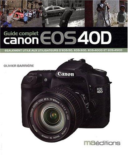 Le guide du Canon EOS 40D