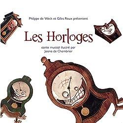 Les Horloges/Conte Musical
