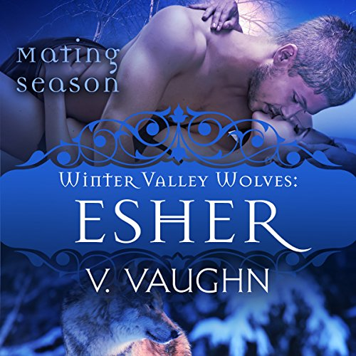 Esher: Winter Valley Wolves #7 audiobook cover art