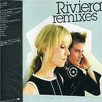 Riviera Remixes by Riviera