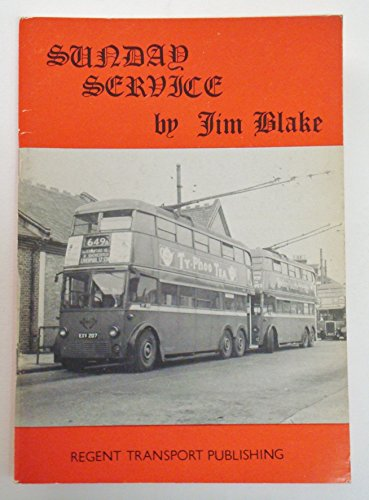 Sunday Service: London's Sunday Buses, 1958-79