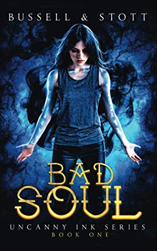 Bad Soul: An Uncanny Kingdom Urban Fantasy (Uncanny Ink)