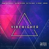 VIBEHIGHER [Explicit]