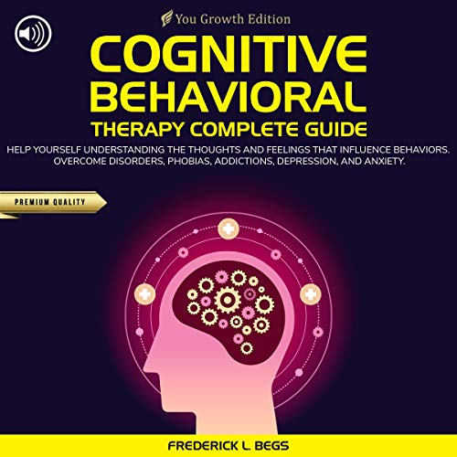 Cognitive Behavioral Therapy Complete Guide audiobook cover art