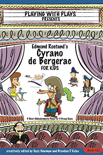 Edmond Rostands Cyrano de Bergerac for Kids: 3 Short ...