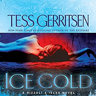 Ice Cold                   Written by:                                                                                                                                 Tess Gerritsen                               Narrated by:                                                                                                                                 Tanya Eby                      Length: 9 hrs and 48 mins     6 ratings     Overall 4.2