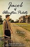 Jacob of Abbington Pickets: A Journey of Forgiveness: 1 (From the Abbington Pickets)