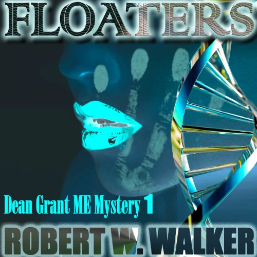 Floaters Audiobook By Robert W. Walker cover art