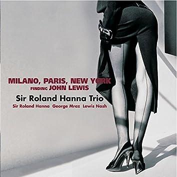 Milan, Paris, New York
