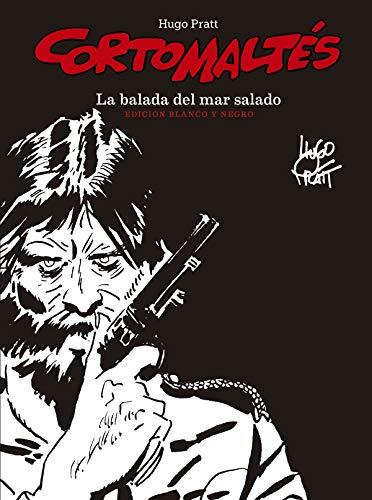 Corto Maltés: La Balada del Mar Salado Edición Blanco y Negro