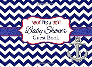 Ahoy It's a Boy Baby Shower Guest Book: Advice for Parents and Gift Log