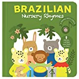 Cali's Books Brazilian Nursery Rhymes Book. Sound Book for Children. Portuguese- English Bilingual Book for Babies and Toddlers Ages 1-3. Musical Book for Children with Most Popular Brazilian Songs!