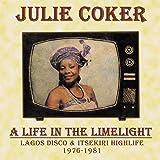 A LIFE IN THE LIMELIGHT -LAGOS DISCO & ITSEKIRI HIGHLIFE, 1976 - 1981[OTCD-6812]