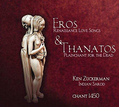 Eros & Thanatos - Liebeslieder der Renaissance von Juan del Enzina & gregorianischer Gesang zum Totengedenken