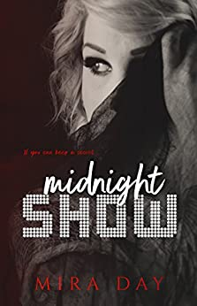 Midnight Show by [Mira Day]