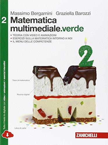 Matematica multimediale.verde. Per le Scuole superiori. Con espansione online (Vol. 2)