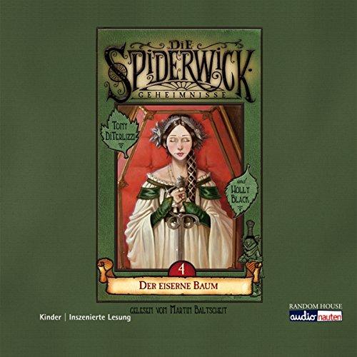 Der eiserne Baum     Die Spiderwick Geheimnisse 4              Autor:                                                                                                                                 Holly Black                               Sprecher:                                                                                                                                 Martin Baltscheit                      Spieldauer: 1 Std. und 12 Min.     39 Bewertungen     Gesamt 4,4