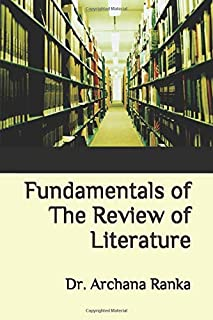 FUNDAMENTALS OF THE REVIEW OF LITERATURE