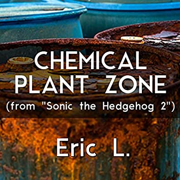 """Chemical Plant Zone (From """"Sonic the Hedgehog 2"""")"""