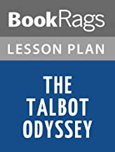 Lesson Plans The Talbot Odyssey