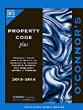 O'Connor's Property Code Plus 2013-2014