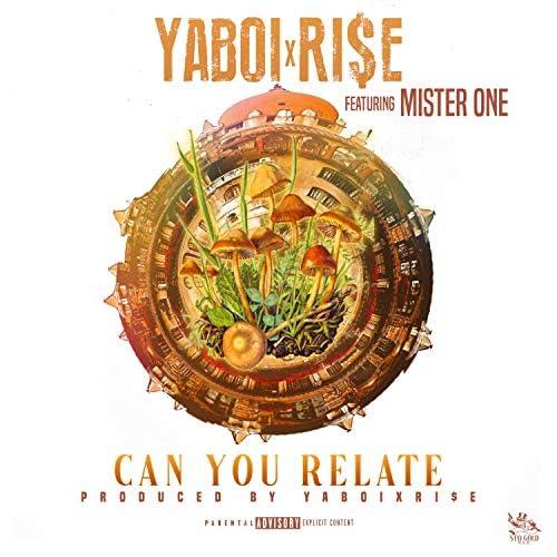 Yaboixri$e feat. Mister One